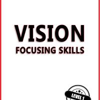 Vision: Focusing Skills